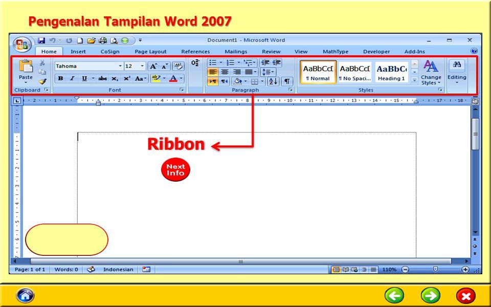 Pengenalan Tampilan Word 2007 Ribbon