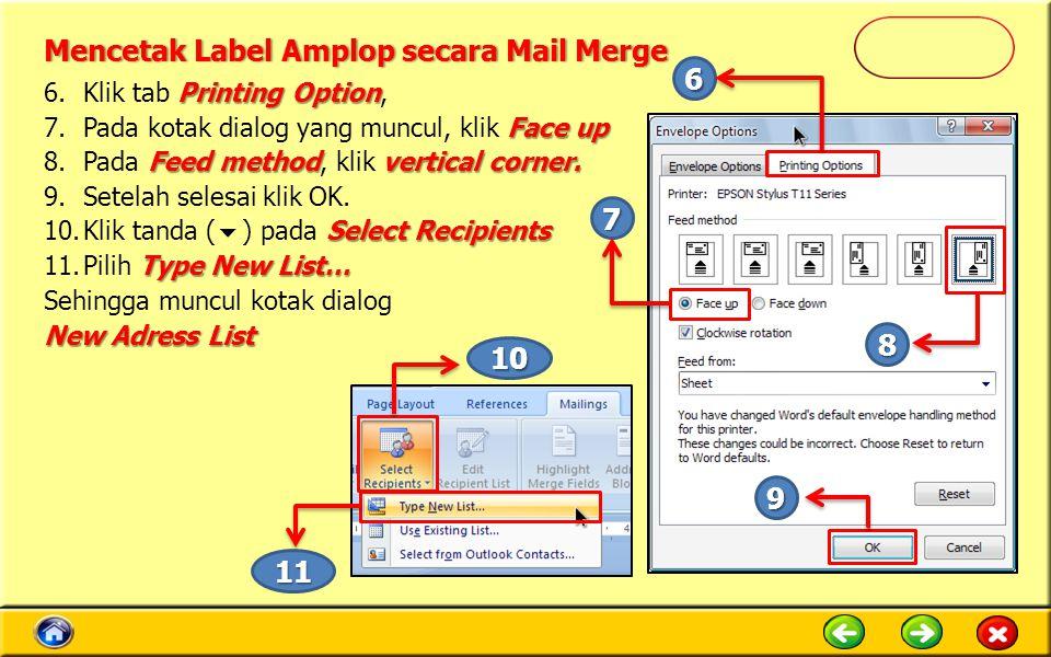 Printing Option 6.Klik tab Printing Option, Face up 7.Pada kotak dialog yang muncul, klik Face up Feed methodvertical corner.