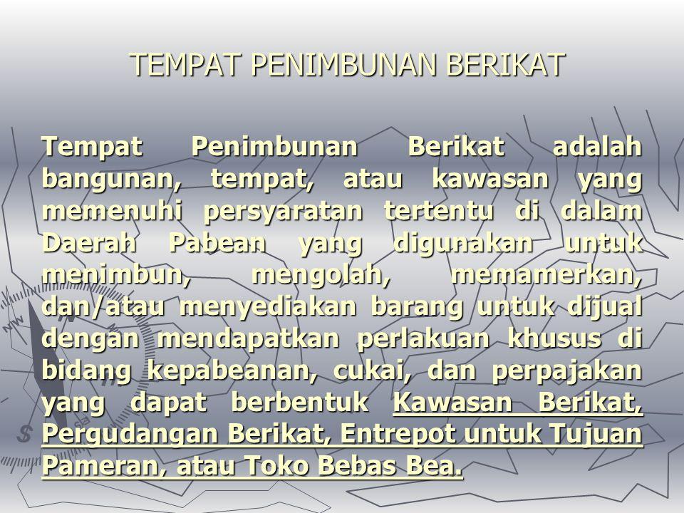 TUJUAN REGISTRASI IMPORTIR DAN PPJK 1.1. EXISTENCE  ALAMAT DAN IDENTITAS 2.