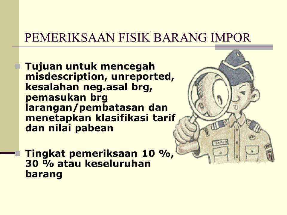 PENANGGUHAN PEMBAYARAN BM & PDRI • Importir menyerahkan kepada Pejabat Pabean : – PIB dgn jaminan, dan/atau – Dok. Pelengkap Pabean dan jaminan • Pena