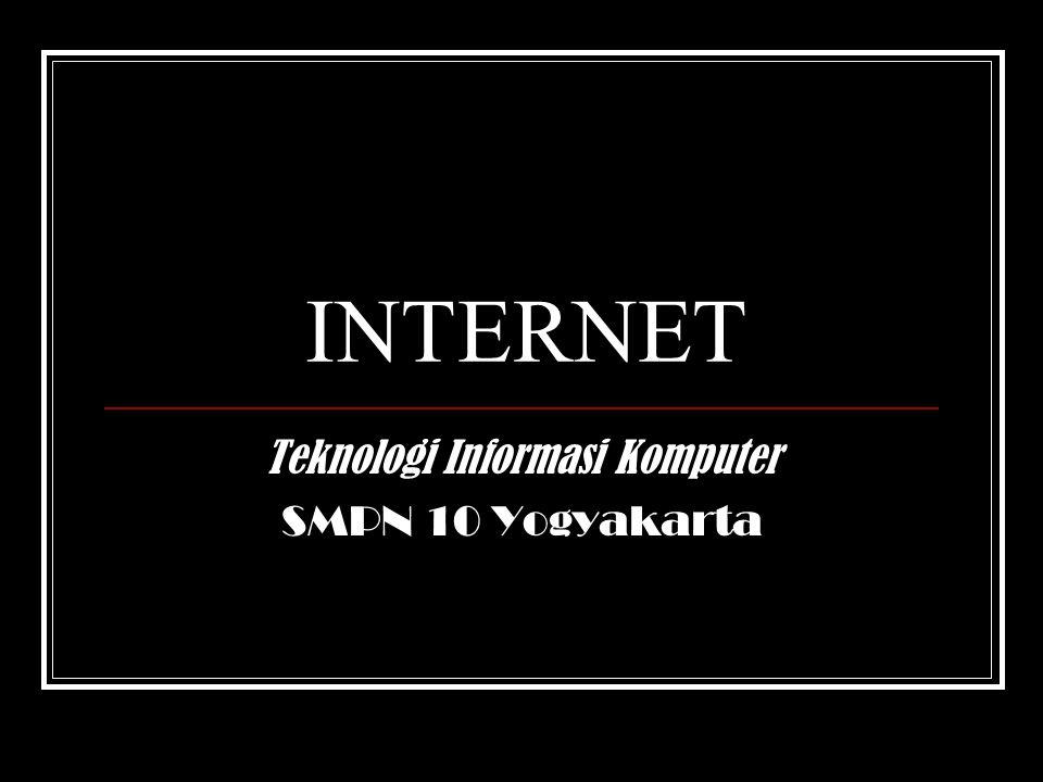 INTERNET Teknologi Informasi Komputer SMPN 10 Yogyakarta