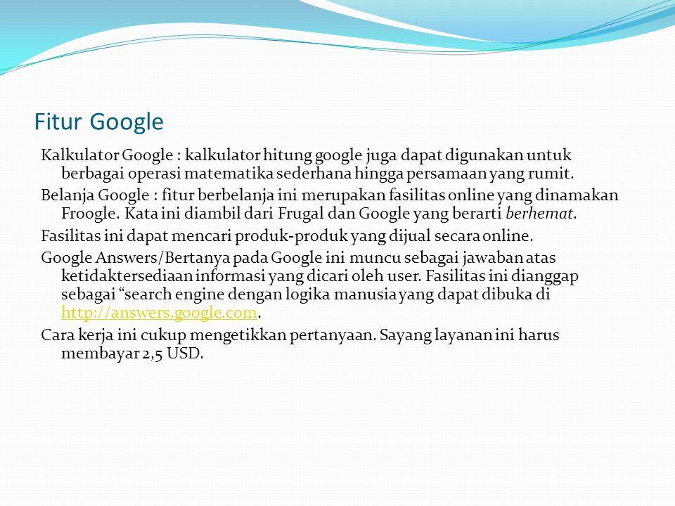 Fitur Google Kalkulator Google : kalkulator hitung google juga dapat digunakan untuk berbagai operasi matematika sederhana hingga persamaan yang rumit.