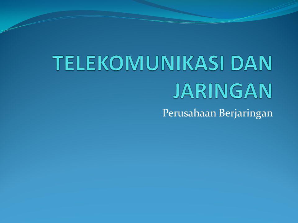 Pendahuluan  Telekomunikasi dan teknologi jaringan bekerja dengan menggunakan internet dan merevolusi bisnis dan masyarakat.