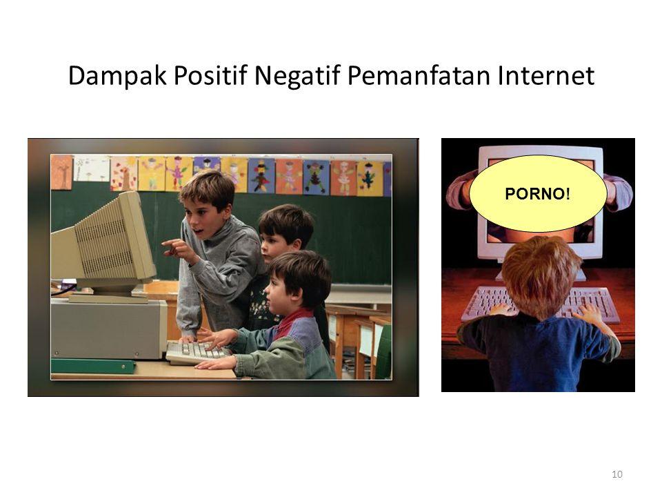 10 Dampak Positif Negatif Pemanfatan Internet PORNO!