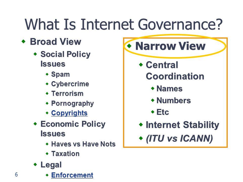 7 Tantangan dalam Pengelolaan Internet  Trans-jurisdictional (Melintasi batas-batas Negara)  Nations, states, etc.