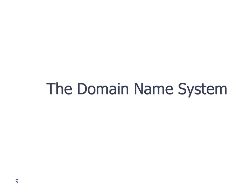 9 The Domain Name System