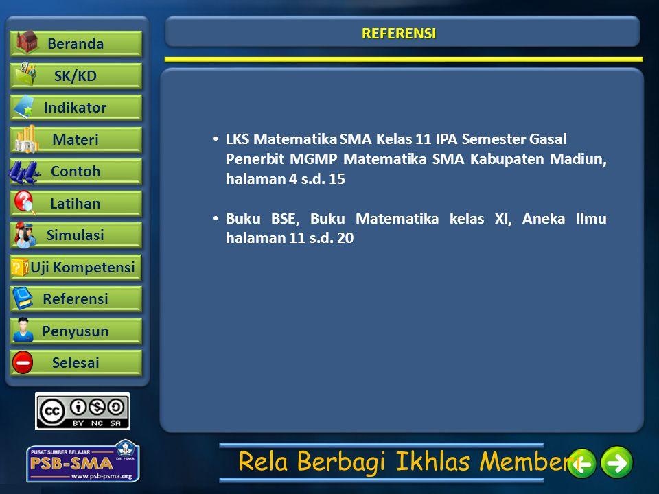 Beranda SK/KD Contoh Latihan Indikator Materi Simulasi Uji Kompetensi Uji Kompetensi Referensi Penyusun Selesai Rela Berbagi Ikhlas Memberi REFERENSI