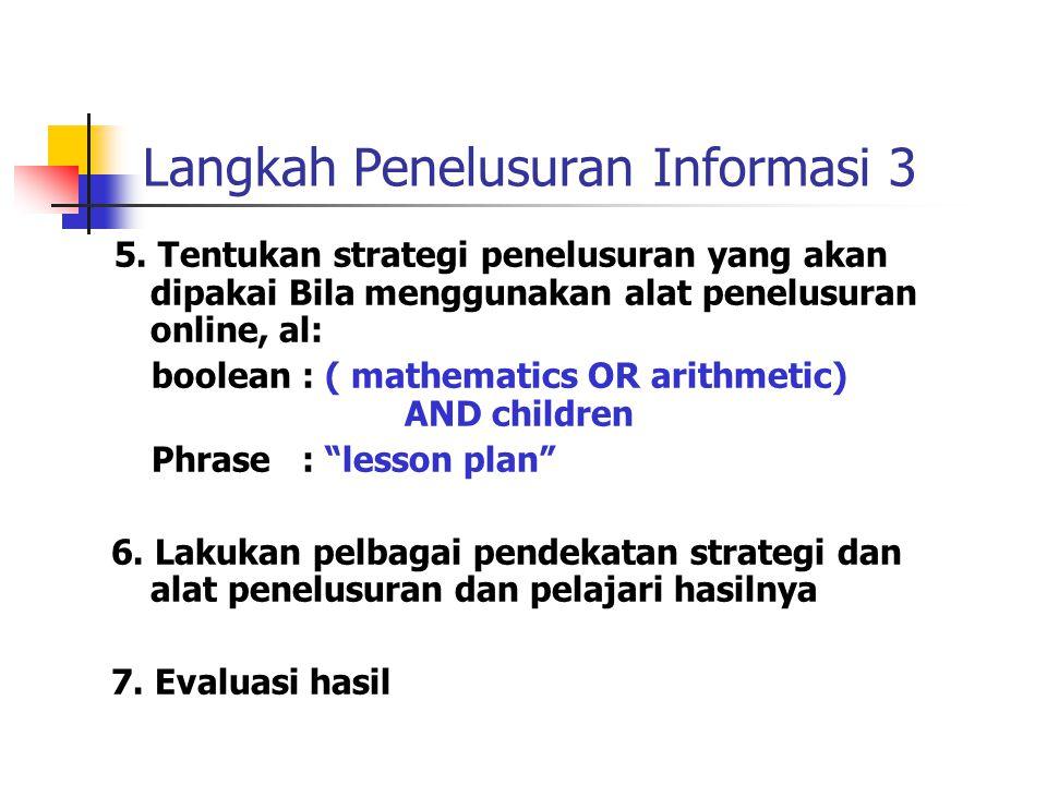 Langkah Penelusuran Informasi 3 5.