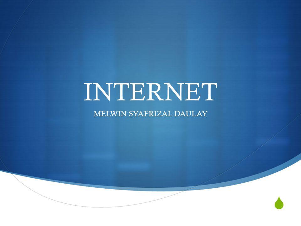 INTERNET  Interconnected Computer Networks atau Internet merupakan sistem jaringan komputer global yang menghubungkan komputer-komputer menggunakan standar Internet Protocol Suite (TCP / IP) untuk melayani miliaran pengguna di seluruh dunia.