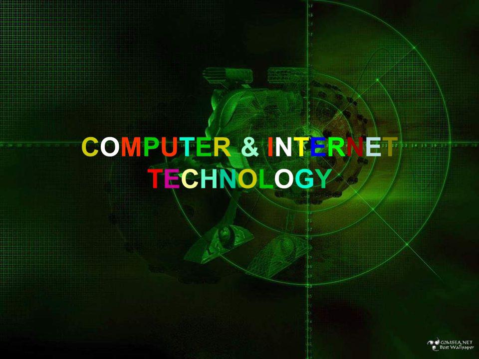 COMPUTER & INTERNET TECHNOLOGY