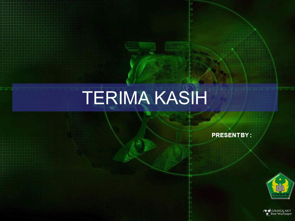 TERIMA KASIH PRESENT BY :