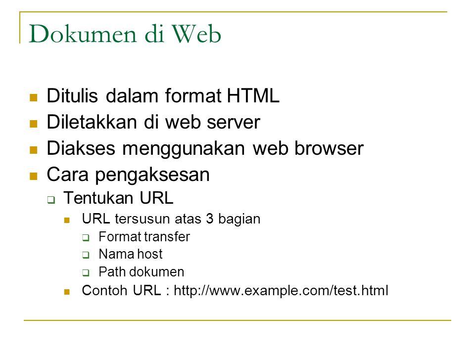 HTML  HTML adalah bahasa untuk membangun sebuah halaman web yang statis.