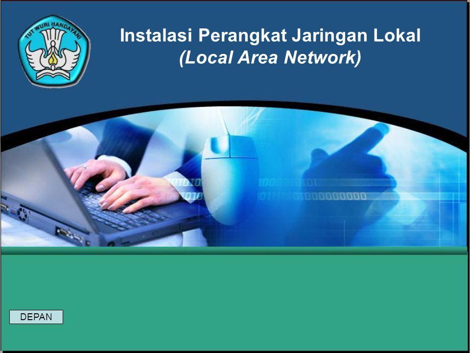 Instalasi Perangkat Jaringan Lokal (Local Area Network) DEPAN