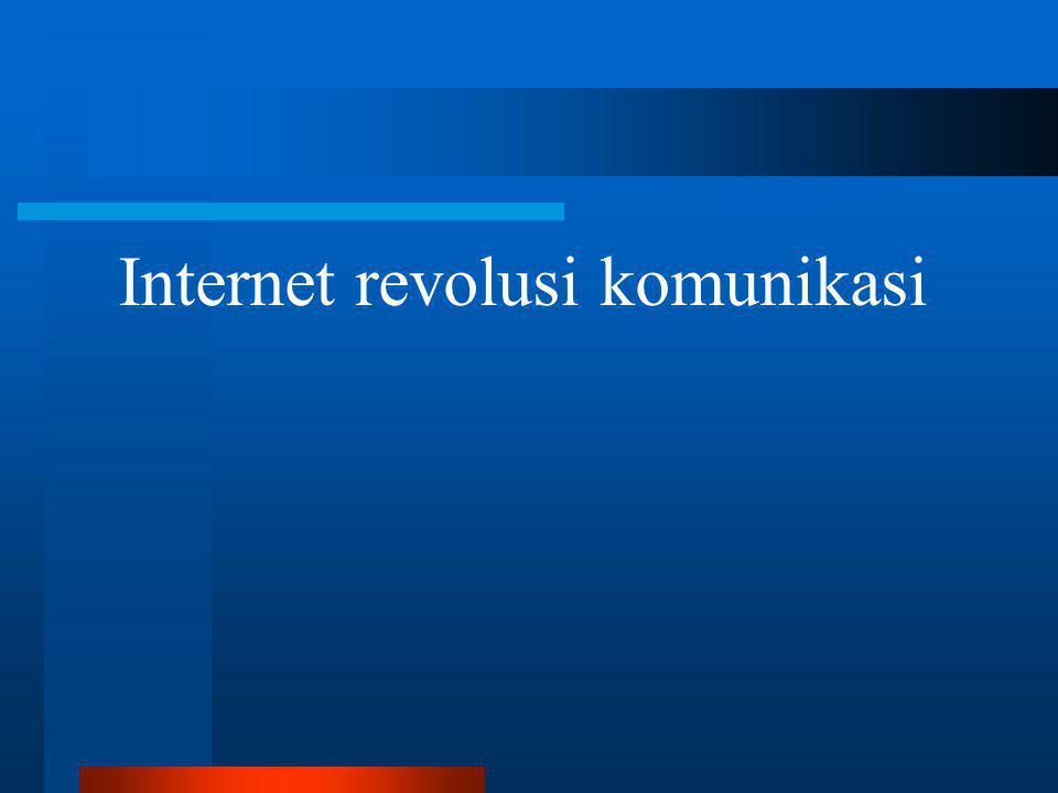 Internet di Indonesia  150-200 ribu pelanggan Internet  500-600 ribu pengguna Internet  Kendala : –Akses Internet masih relatif mahal bagi kebanyakan orang •Akses dari kantor –Akses masih lambat (bandwidth terbatas)