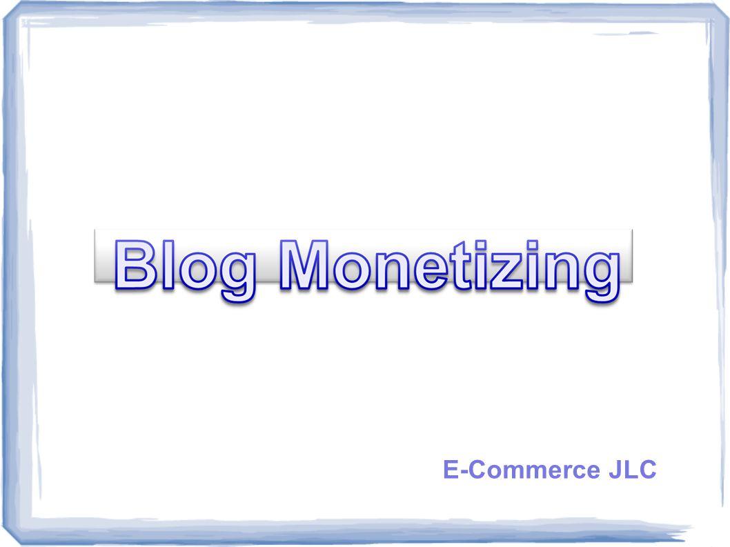 Blog Monetizing  Segala kegiatan yang menghasilkan uang yang dilakukan dengan Blog  Tidak susah namun tetap harus bekerja keras  Tidak menghabiskan waktu yang terlalu lama  Modal Relatif kecil dan resiko lebih kecil dari usaha offline