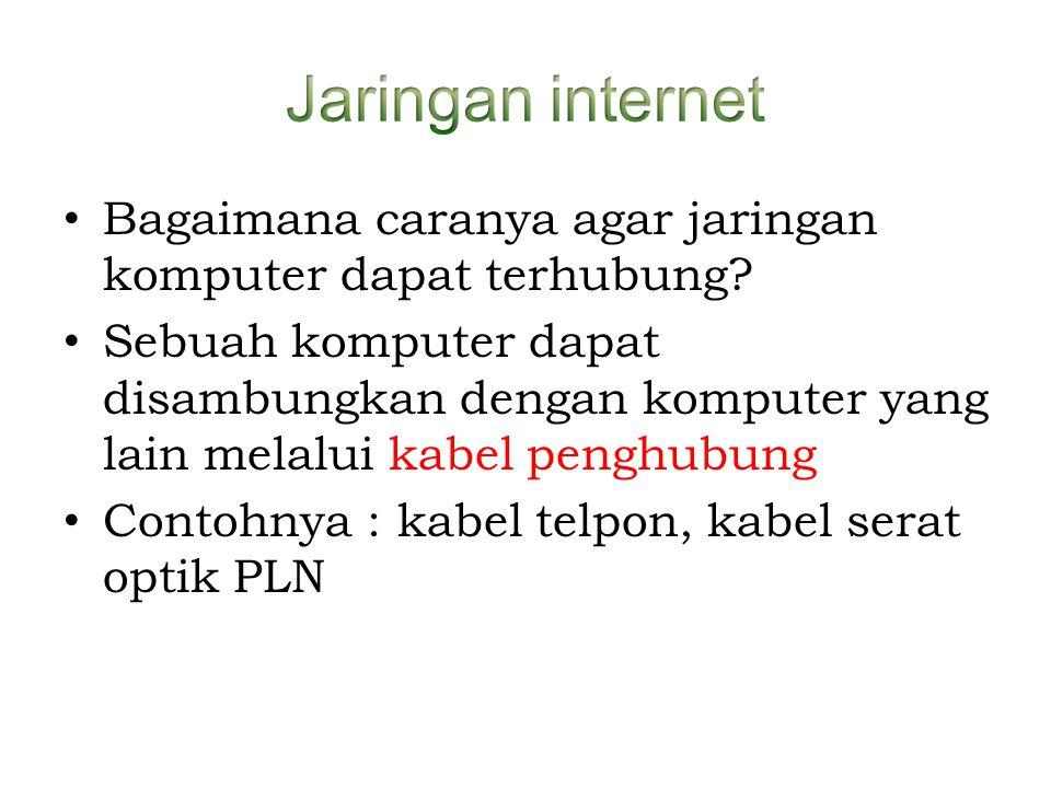• Bagaimana caranya agar jaringan komputer dapat terhubung? • Sebuah komputer dapat disambungkan dengan komputer yang lain melalui kabel penghubung •