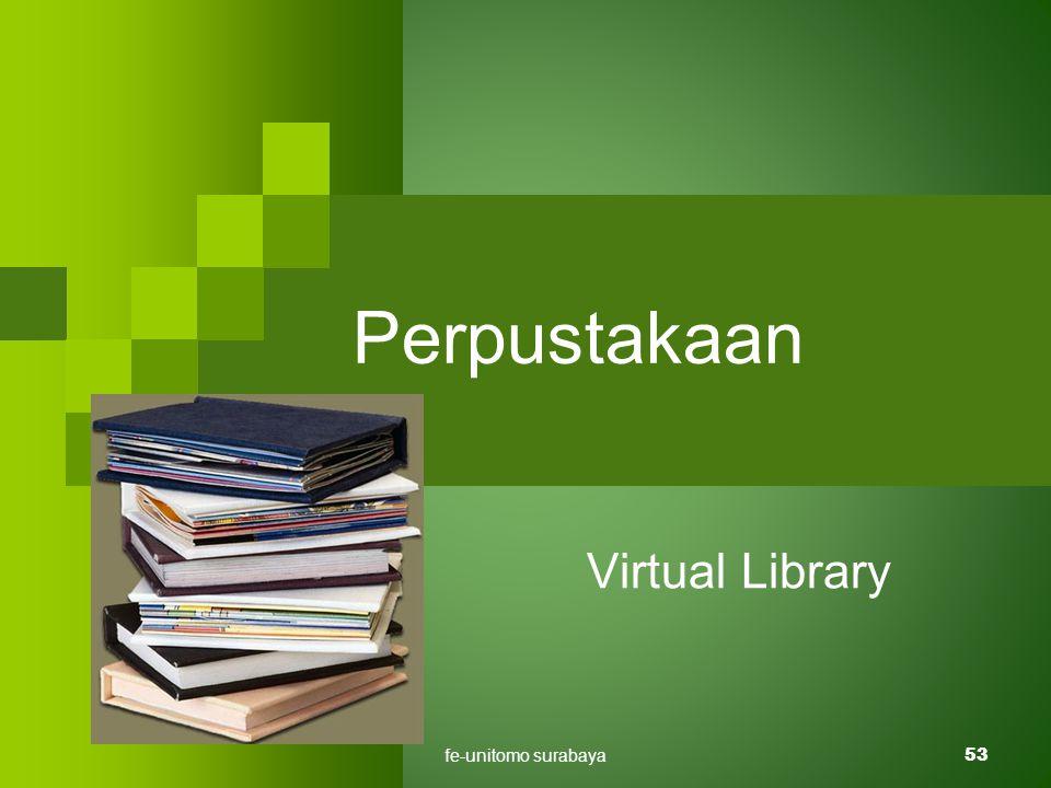fe-unitomo surabaya53 Perpustakaan Virtual Library