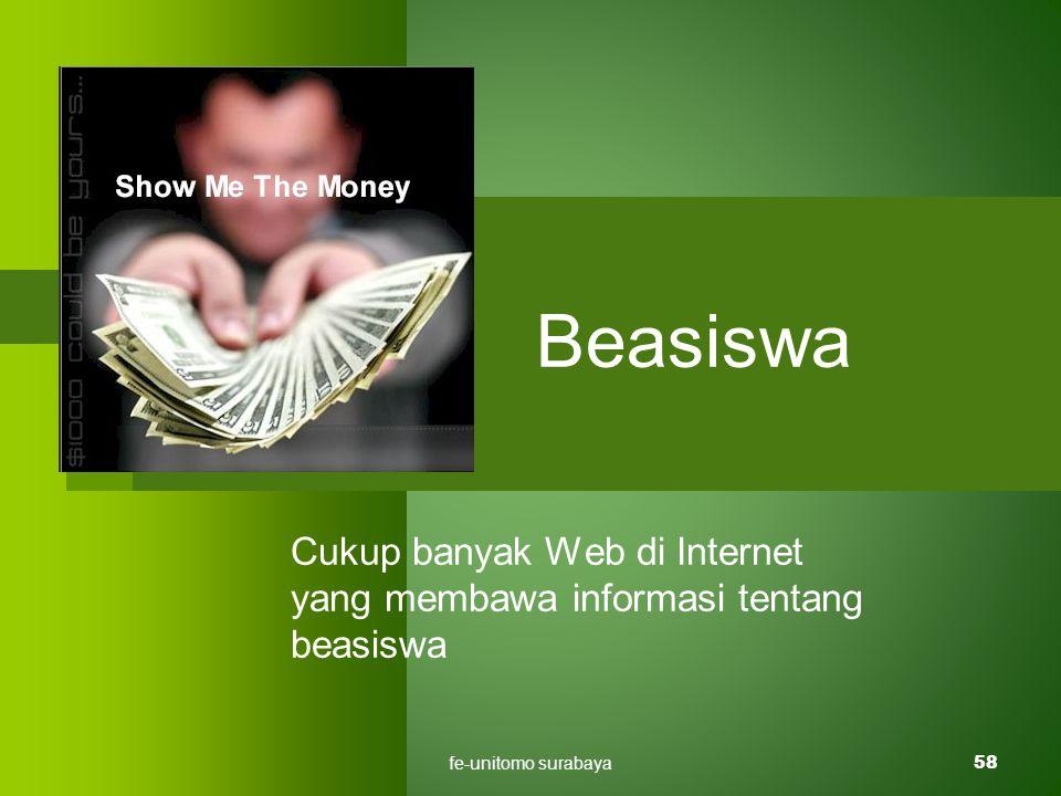 fe-unitomo surabaya58 Beasiswa Cukup banyak Web di Internet yang membawa informasi tentang beasiswa