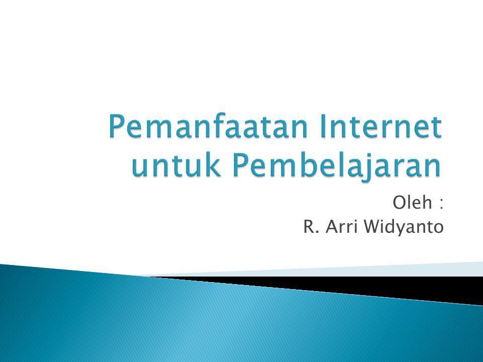 Oleh : R. Arri Widyanto