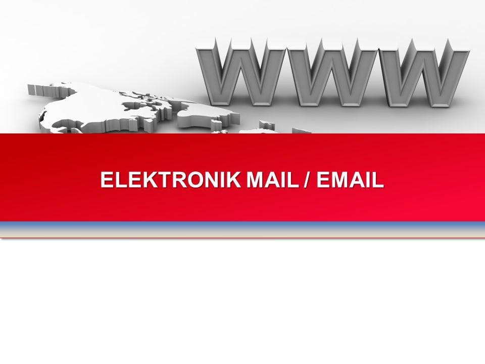 ELEKTRONIK MAIL / EMAIL