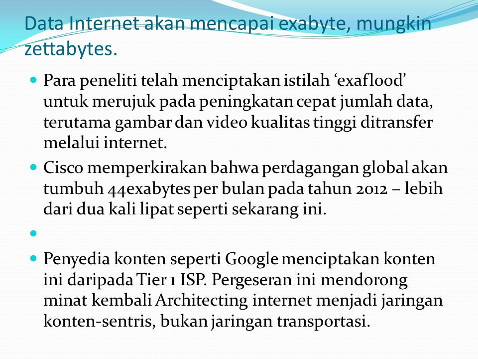 Visi Internet Masa Depan  Dalam World Economic Forum yang digelar di Swiss beberapa waktu lalu, dibahas mengenai peran internet dalam lima tahun mendatang.