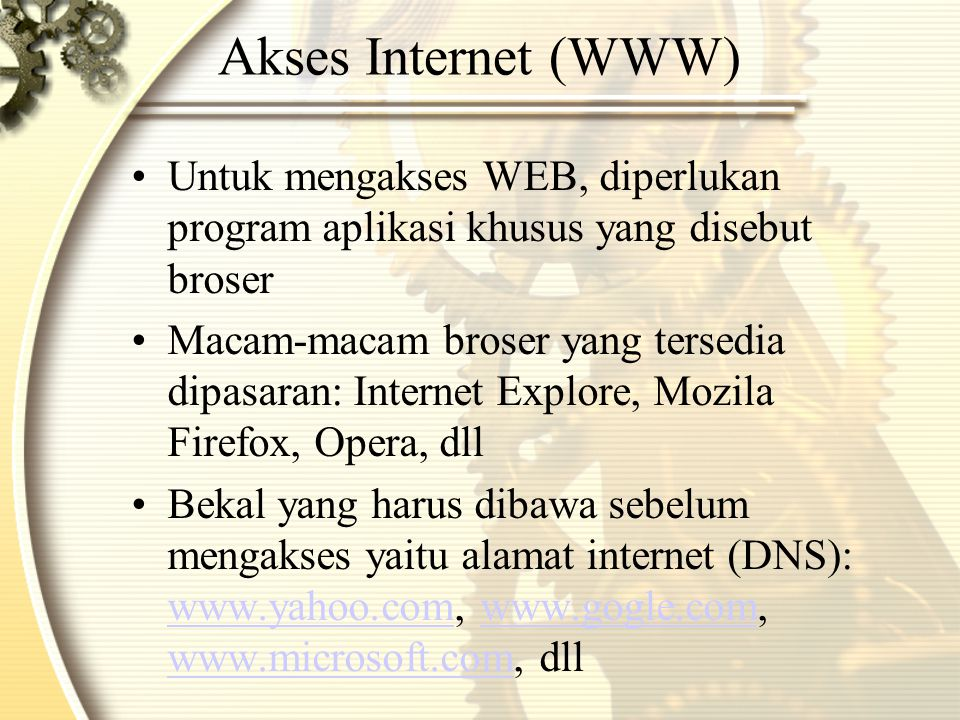 Menggunakan Browser (Internet Explorer) 1.Doble klik icon Internet Explorer