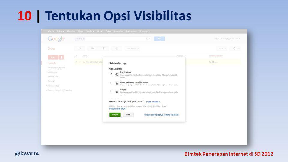 @kwart4 Bimtek Penerapan Internet di SD 2012 10 | Tentukan Opsi Visibilitas