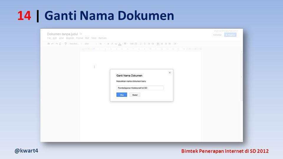 @kwart4 Bimtek Penerapan Internet di SD 2012 14 | Ganti Nama Dokumen