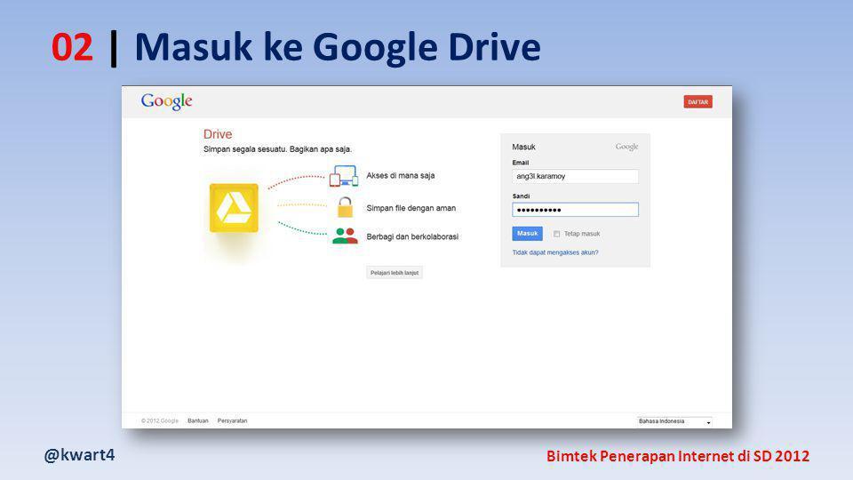 @kwart4 Bimtek Penerapan Internet di SD 2012 02 | Masuk ke Google Drive