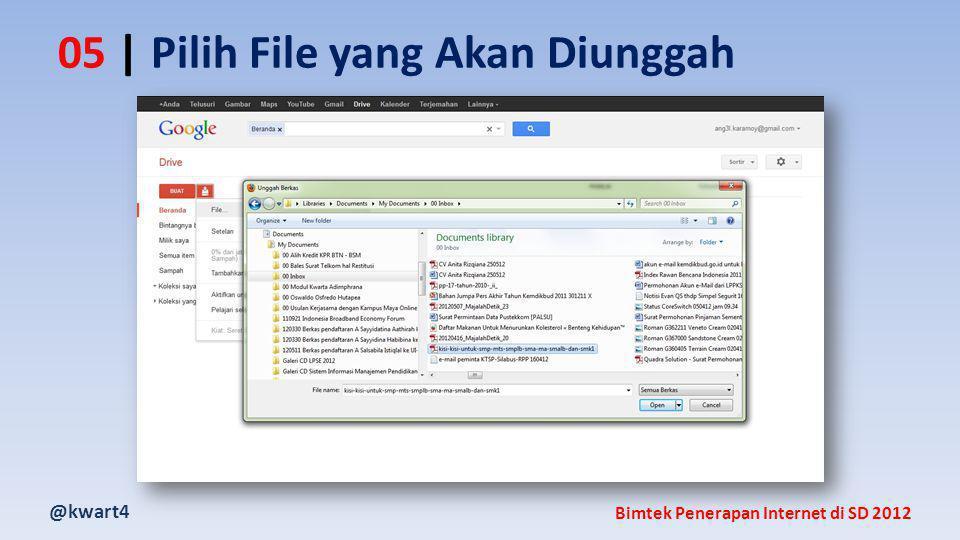 @kwart4 Bimtek Penerapan Internet di SD 2012 05 | Pilih File yang Akan Diunggah