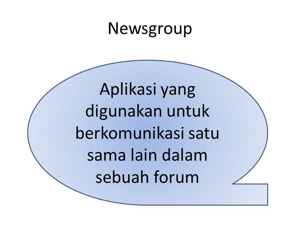 Mailing List Aplikasi internet yang digunakan sebagai sarana diskusi atau bertukar informasi dalam satu kelompok melalui email