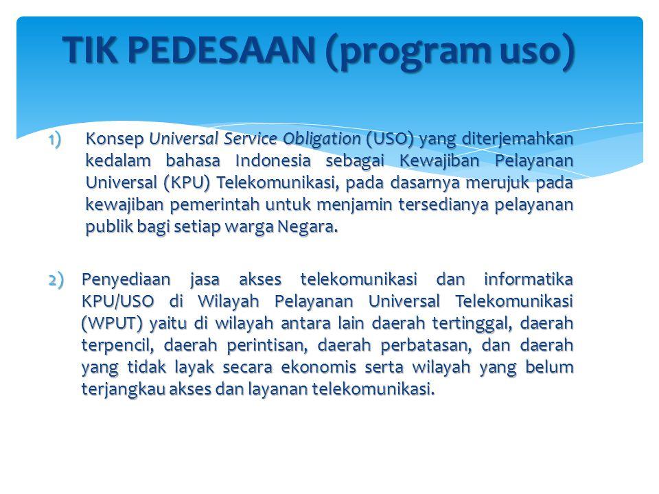 1)Konsep Universal Service Obligation (USO) yang diterjemahkan kedalam bahasa Indonesia sebagai Kewajiban Pelayanan Universal (KPU) Telekomunikasi, pada dasarnya merujuk pada kewajiban pemerintah untuk menjamin tersedianya pelayanan publik bagi setiap warga Negara.