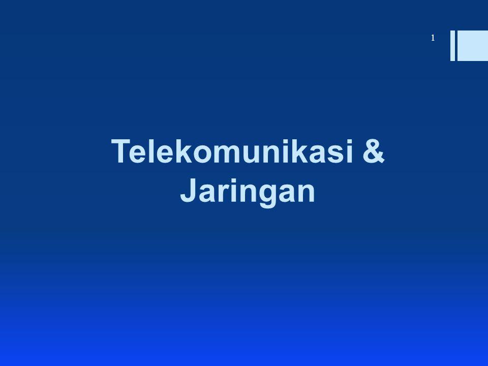 Telekomunikasi & Jaringan 1