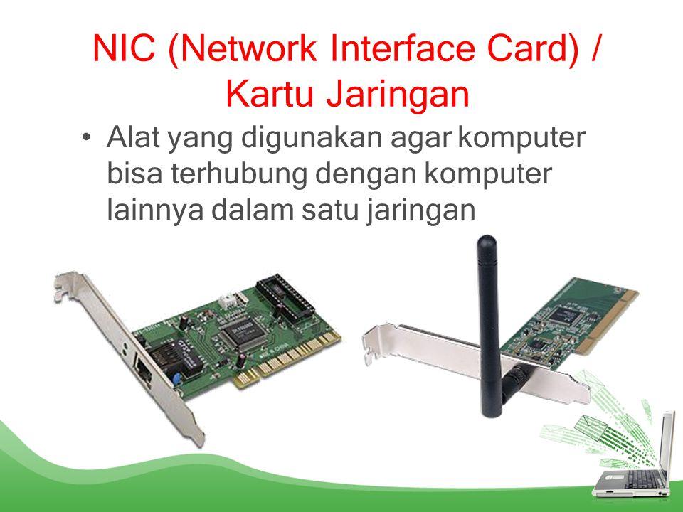 SWITCH / HUB SWITCH / HUB •Berfungsi untuk menghubungkan dua komputer atau lebih Switch 8 port Switch 16 port Switch 24 port