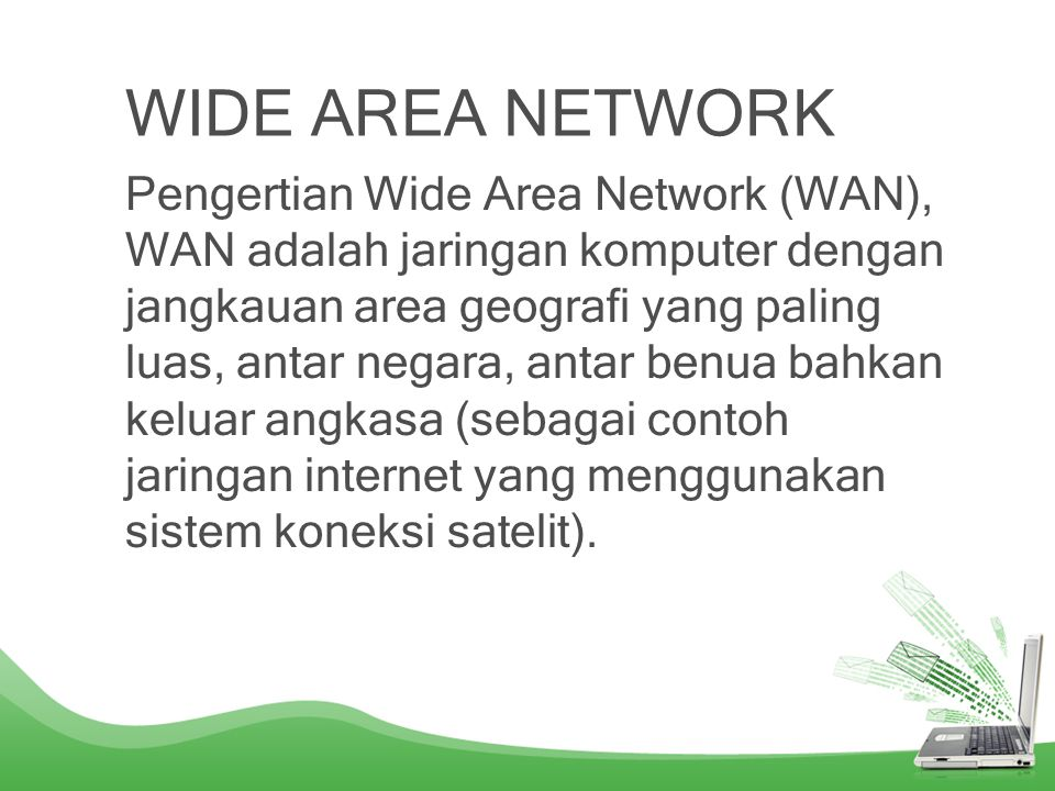 METROPOLITAN AREA NETWORK (MAN) Pengertian Metropolitan Area Network (MAN), MAN adalah jaringan komputer dengan jangkauan area antar kota.