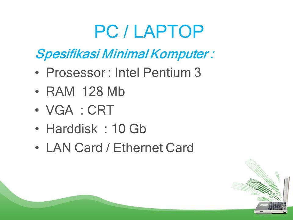 Identifikasi Perangkat Keras Beserta Fungsinya Untuk Akses Internet Berikut perangkat keras yang digunakan agar dapat terkoneksi dengan internet : –PC