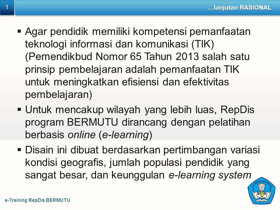1 1 …lanjutan RASIONAL  Agar pendidik memiliki kompetensi pemanfaatan teknologi informasi dan komunikasi (TIK) (Pemendikbud Nomor 65 Tahun 2013 salah