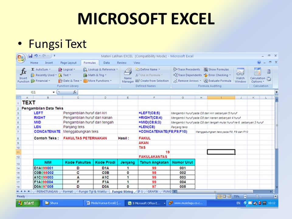 MICROSOFT EXCEL • Fungsi Text
