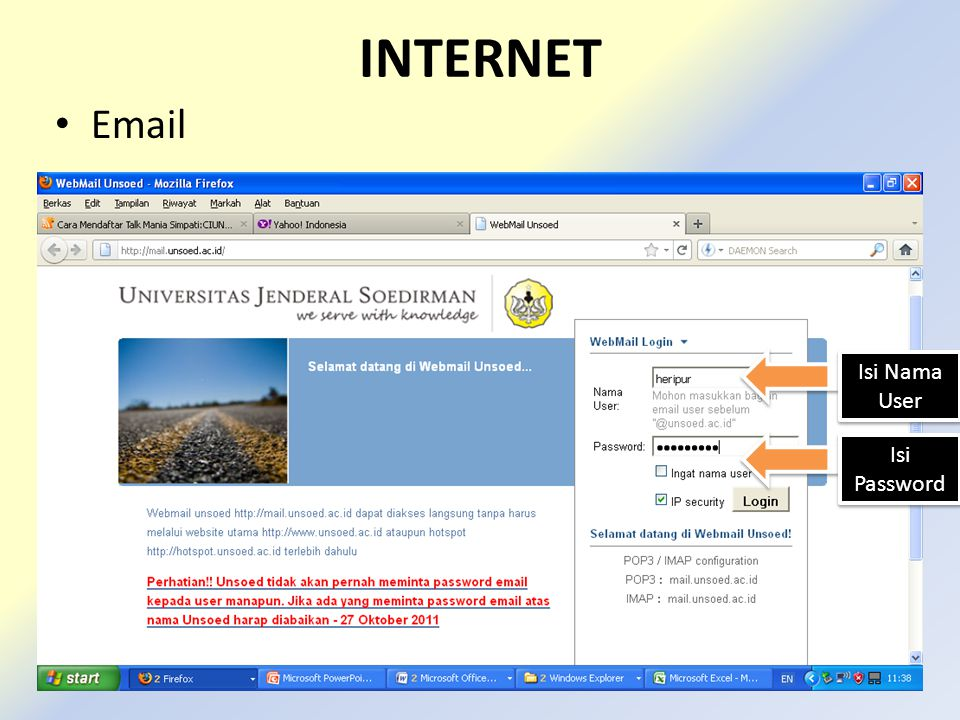 INTERNET • Email Isi Nama User Isi Password