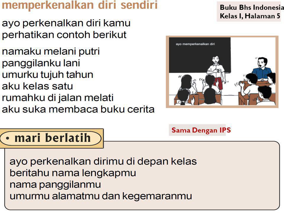 Sama Dengan IPS Buku Bhs Indonesia Kelas I, Halaman 5