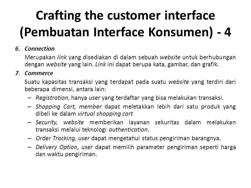 Crafting the customer interface (Pembuatan Interface Konsumen) - 4 6.Connection Merupakan link yang disediakan di dalam sebuah website untuk berhubung
