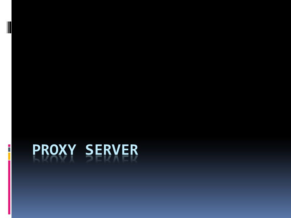 Konsep Proxy Server  Server yang berguna sebagai perantara antara client dengan server gateway sebelum berhubungan ke internet.