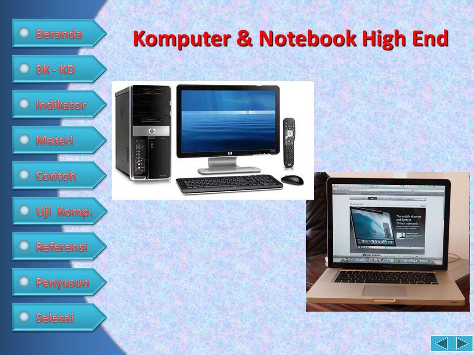 Komputer & Notebook High End