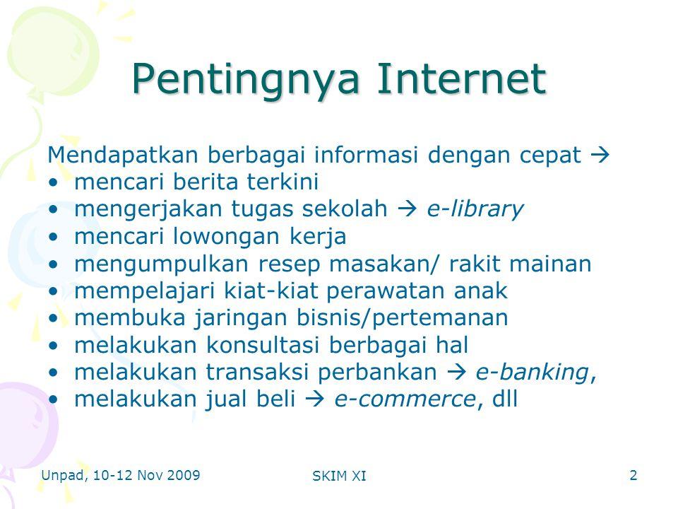 Unpad, 10-12 Nov 2009 SKIM XI Software Pengaman Internet (2) 3.Software parental (mencegah anak sengaja/tidak sengaja membuka gambar yang tidak layak.
