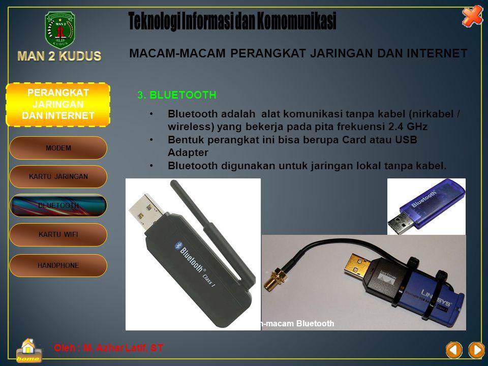 Oleh : M. Azhar Latif, ST 2. KARTU JARINGAN (LAN CARD) •Berfungsi untuk menghubungkan komputer satu ke komputer lain agar dapat saling berkomunikasi d