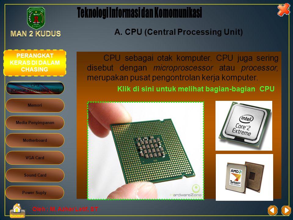 Oleh : M. Azhar Latif, ST Perangkat lain yang penting adalah perangkat jaringan dan perangkat internet. Dengan perangkat jaringan memungkinkan sebuah