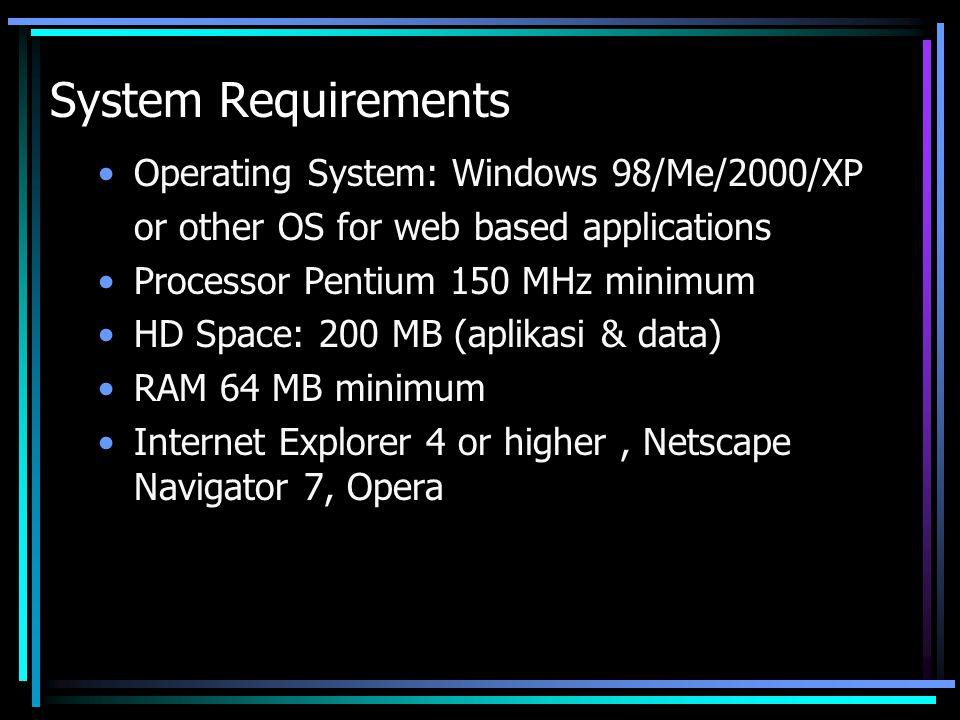 Sistem Akuntansi Dana Pensiun 2003 •Client-server application (executable file) •Web based application (i.e http://danapensiun/ http://danapensiun/
