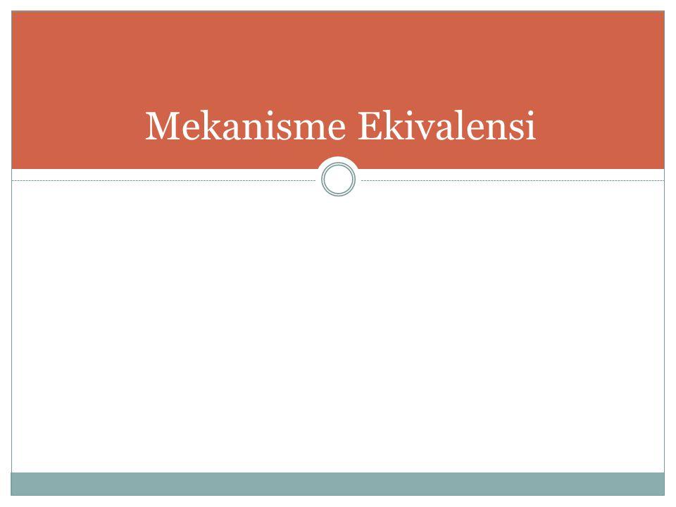Mekanisme Ekivalensi