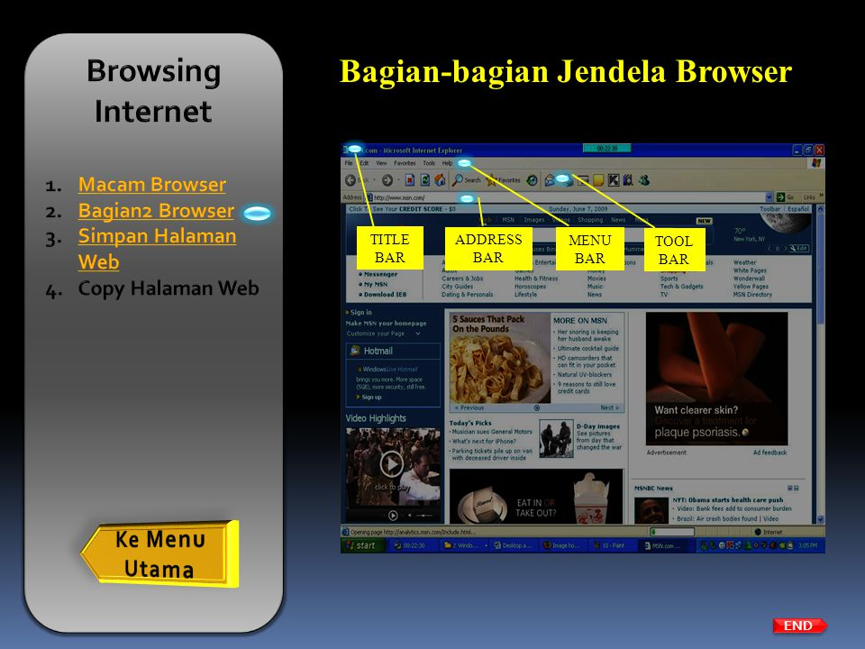 Bagian-bagian Jendela Browser END MENU BAR ADDRESS BAR TITLE BAR TOOL BAR