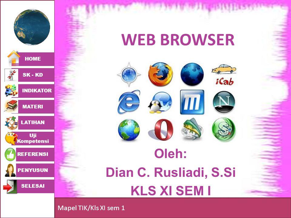HOME SK - KD INDIKATOR MATERI LATIHAN Uji Kompetensi REFERENSI PENYUSUN SELESAI Mapel TIK/Kls XI sem 1 INTERNET EXPLORER Windows Internet Explorer (dulu dikenal sebagai Microsoft Internet Explorer, disingkat IE atau MSIE) adalah sebuah peramban web dan perangkat lunak tak bebas yang gratis dari Microsoft, dan disertakan dalam setiap rilis sistem operasi Microsoft Windows sejak 1995.